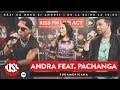 Andra Feat Pachanga Sudamericana Live Kiss FM mp3