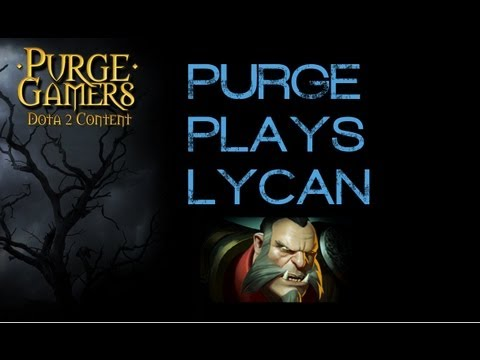 Dota 2 Purge plays Lycan