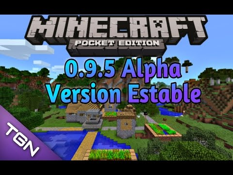 Minecraft Pocket Edition 0.9.5 Alpha ESTABLE