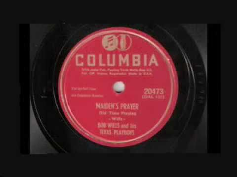 Bob Wills&His Texas Playboys - Maiden's Prayer (1935)
