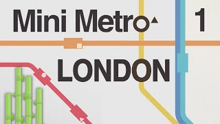 BUILDING THE TUBE (London) | Mini Metro Let