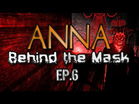 Anna Ep.6 - Behind the Mask w/ Facecam (Horror Game)