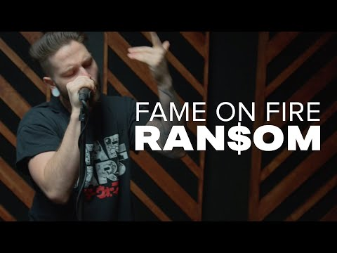 Fame On Fire - RANSOM (Official Music Video)