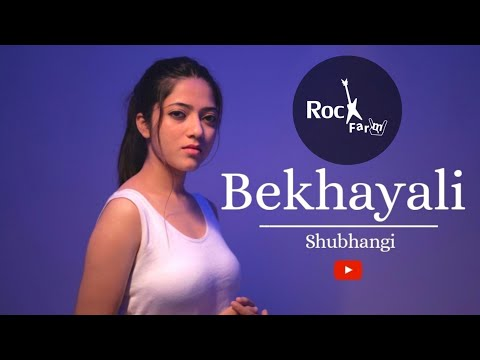 Bekhayali - Kabir Singh | FEMALE VERSION | Shubhangi | Shahid Kapoor | Kiara Advani | Rockfarm