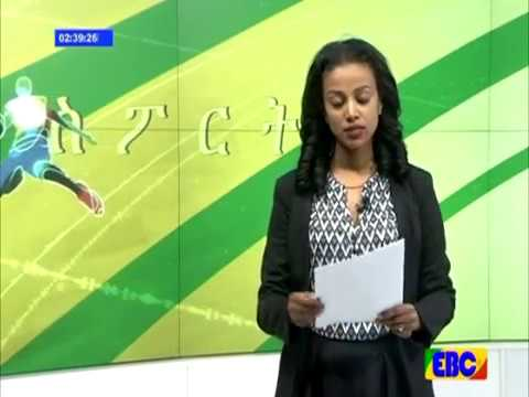Ethiopian sport eve news from EBC Ethiopia  Dec 07 2016