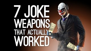 7 Joke Weapons That Were Surprisingly Effective