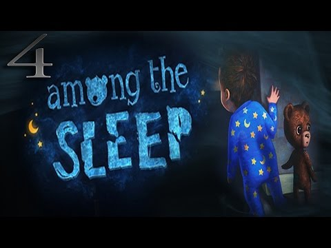 Don't Look Back - Among The Sleep - Part 4