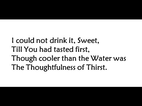 """I Could Not Drink It,"" by Emily Dickinson"