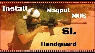 How To Install The Magpul MOE SL M-LOK Handguard On Your AR-15 (HD)