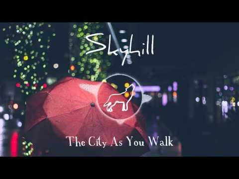 Skyhill - The City As You Walk