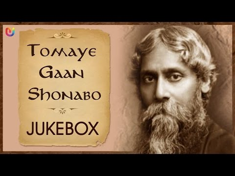 Rabindranath Tagore Songs - Tomaye Gaan Shonabo - Rabindra Sangeet Collection video