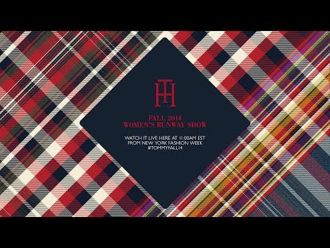 Live Stream: Tommy Hilfiger Fall 2014 Women s Collection
