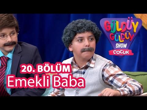 Güldüy Güldüy Çocuk Show 20.Bölüm, Emekli Baba Skeci