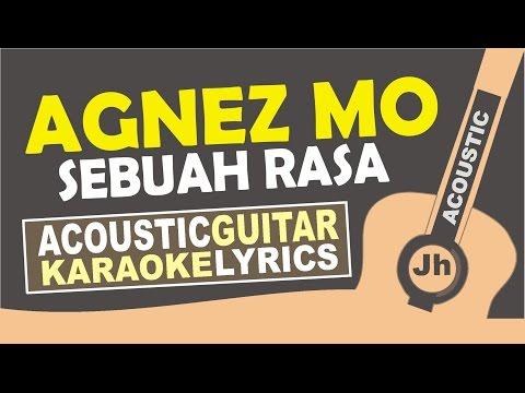 download lagu Agnez Mo - Sebuah Rasa  Karaoke Acoustic gratis
