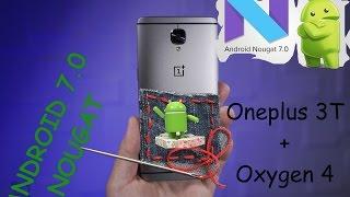 Обновление для Oneplus 3T на андроид 7.0 Nougat. Oxygen OS 4