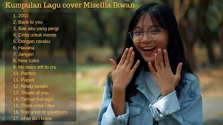 Download lagu [Full Album] kumpulan lagu - Cover by Misellia ikwan