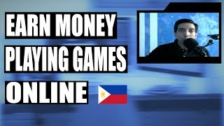 How To Make Money Playing Games Online Philippines