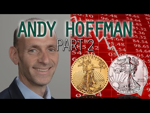 Gold & Silver Market Manipulation to End as Propaganda is Failing - Andy Hoffman p2