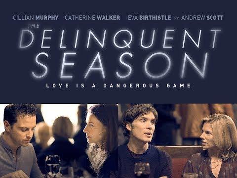 """THE DELINQUENT SEASON"" - Official U.S. Trailer"