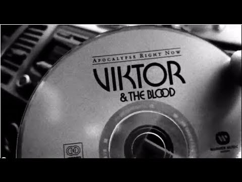 Viktor & The Blood - Let It Die