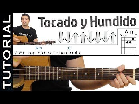 Como tocar Tocado y Hundido  de Melendi en guitarra Acordes y ritmo tutorial completo