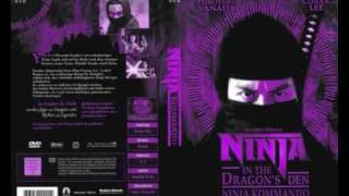 Ninja in the Dragons Den / Ninja Kommando 1982 - OST (HQ) 龍の忍者