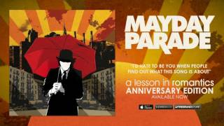 Watch Mayday Parade Id Hate To Be You When People Find Out What This Song Is About video