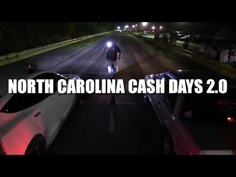 NORTH CAROLINA STREET RACING  2017 CASH DAYS
