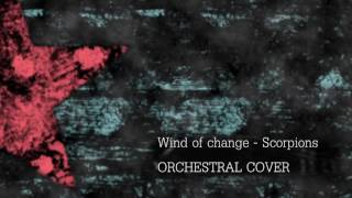 Epic Music: Wind of change - Scorpions Cover Orquestal