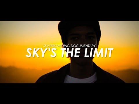 Skateboarding Documentary - Sky's The Limit - スケートボード ドキュメンタリー