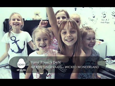 Martin Tungevaag – Wicked Wonderland Yana Zayec's Detki - Open Art Studio