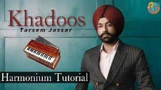 Khadoos By Tarsem Jassar Harmonium Tutorial
