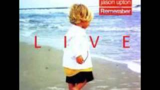 Watch Jason Upton When You Were A Child video
