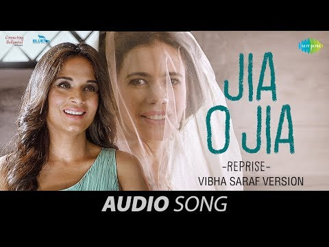 Jia O Jia Reprise I Audio  Jia Aur Jia   Kalki Koechlin   Richa Chadha  Jyotica Tangri & Rashid Ali