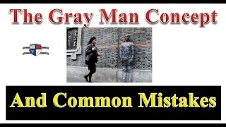 SHTF Survivalism The Gray Man Concept - Common Mistakes