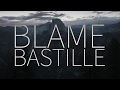 Bastille  |  Blame [Lyrics]