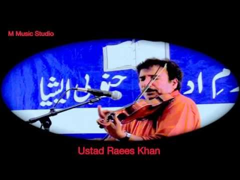 Dasht-e-Tanhai Violin Ustad Raees Khan