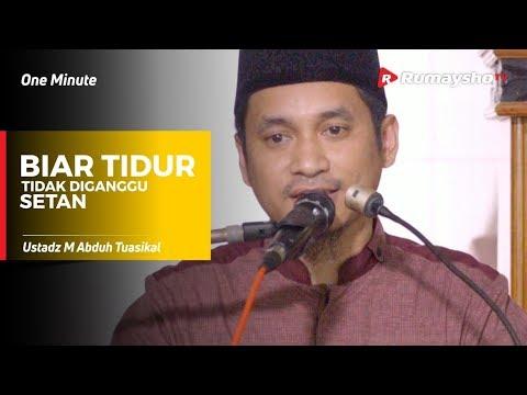 One Minute - Biar Tidur Tidak Diganggu Setan - Ustadz M Abduh Tuasikal
