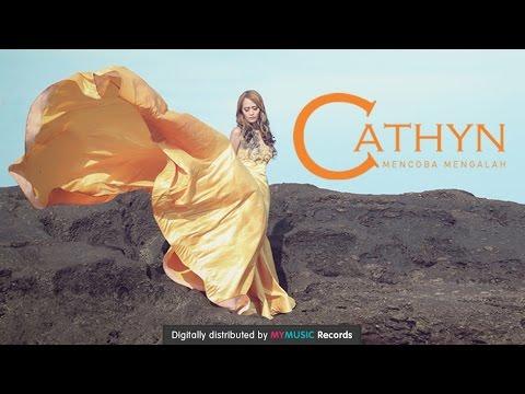 download lagu Cathyn - Mencoba Mengalah gratis