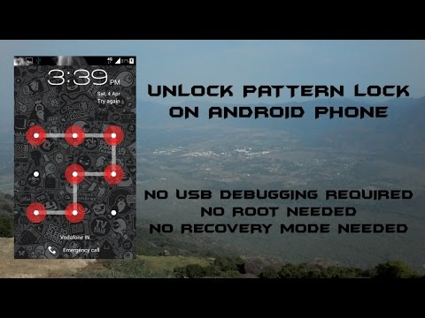 Unlock pattern lock on any android device NO USB DEBUGGING REQUIRED