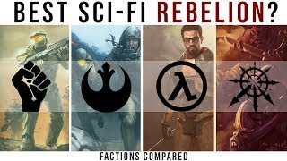 Which SCI-FI REBELLION is Best? |  Factions Compared (Halo, Star Wars, WH40K, Half-Life)