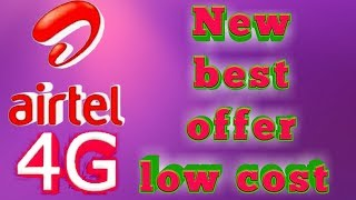 airtel best offer low cost only...!