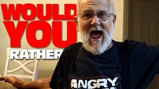 ANGRY GRANDPA PLAYS WOULD YOU RATHER!!