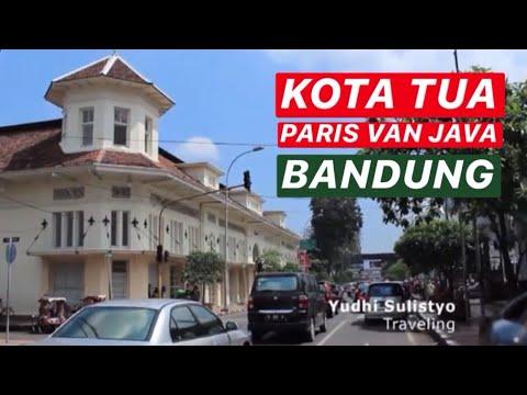 Kota Tua Paris Van Java, Bandung