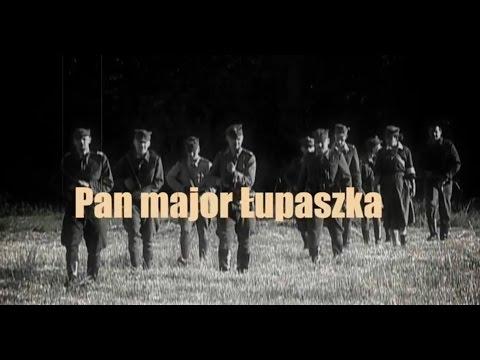 Pan major Łupaszka - zwiastun filmu (Historia)