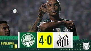 PALMEIRAS 4 X 0 SANTOS - MELHORES MOMENTOS - BRASILEIRÃO 2019 (18/05/2019)