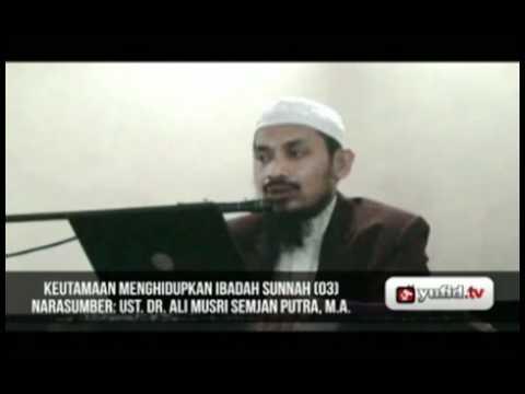 Pengajian Islam - Menghidupkan Sunnah (bag. 3)
