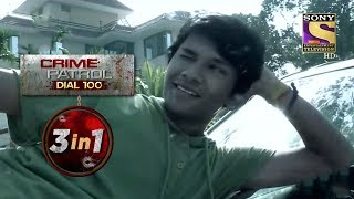 Crime Patrol Dial 100 | Episodes 94, 95 And 97 | 3 In 1 Webisodes