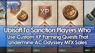 Ubisoft To Sanction Players Who Use Custom XP Farming Quests That Undermine AC Odyssey MTX Sales