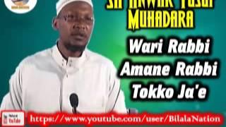 Sh Anwar  Yusuf Muhadara Wari-Rabi Amane Rabbi Tokko Ja'e